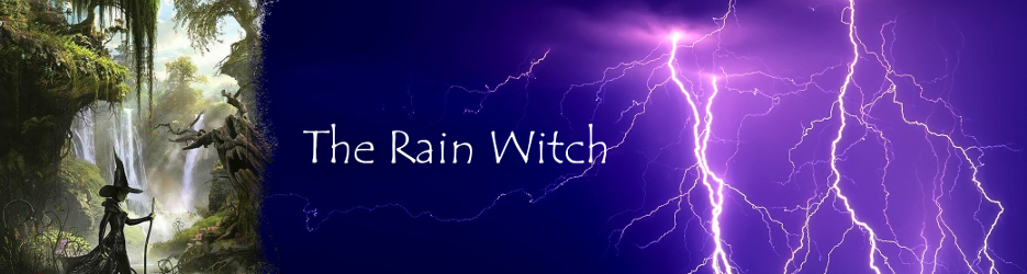 Welcome to TheRainWitch.com - The Rain Witch